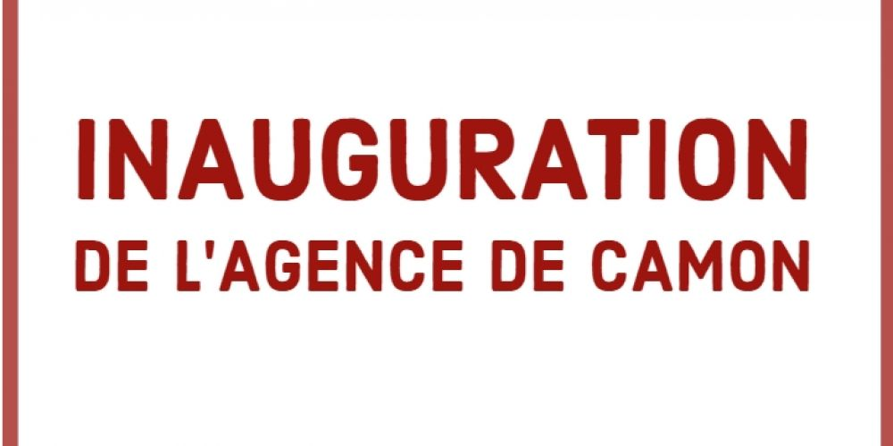 Actu - Inauguration de l'agence de Camon